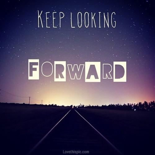 31582-Keep-Looking-Forward